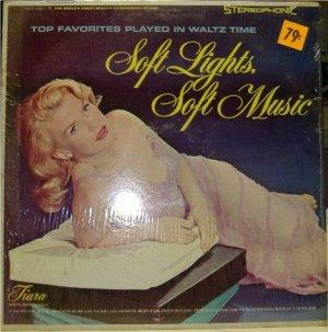 Soft Lights, Soft Music