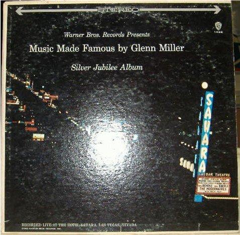 Music Made Famous by Glenn Miller; Modernaires