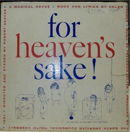 For Heaven's Sake; Kromer, Silver