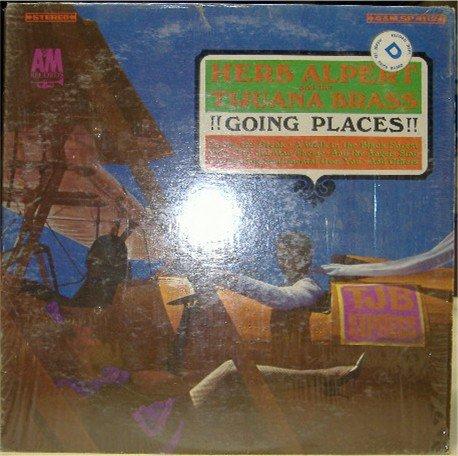 Going Places; Herb Alpert and the TiJuana Brass