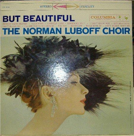 But Beautiful; Norman Luboff Choir