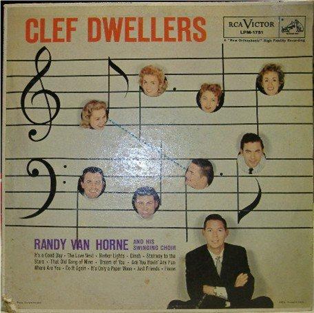 Clef Dwellers; Randy Van Horne