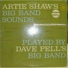 Artie Shaw's Big Band Sounds; Dave Pell's Big Band