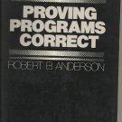 Proving Programs Correct; Robert B Anderson
