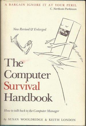 The Computer Survival Handbook; Susan Wooldridge & Keith London