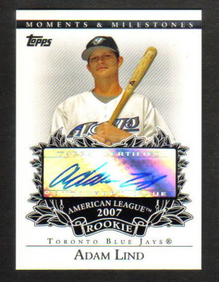 ADAM LIND - 2007 Topps Moments & Milestones  AUTO