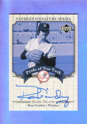 RON GUIDRY - 2003 UD Yankees Signature Series - Pride of New York - AUTO