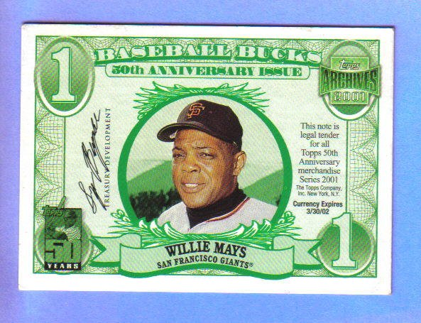 WILLIE MAYS - 2001 Topps Archives Baseball Bucks