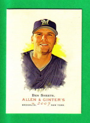 BEN SHEETS - 2007 Allen & Ginter #155