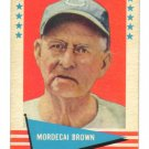 1961 Fleer Greats - MORDECAI BROWN