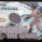 "JORGE POSADA - NY Yankees - 2005 Topps ""CHROME THE GAME"" Jersey"