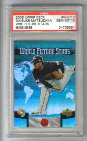 DAISUKE MATSUZAKA - Boston Red Sox -2006 Upper Deck WBC #13 Future Stars BLUE - PSA 10 Gem Mint
