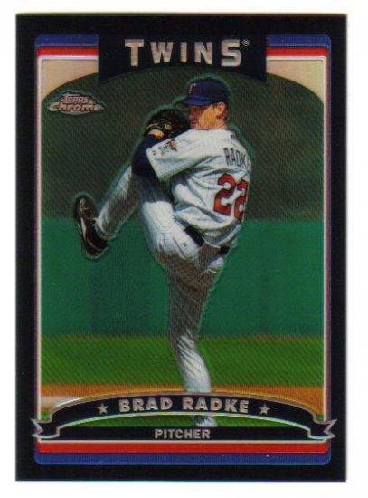 """BRAD RADKE - 2006 Topps Chrome """"Black"""" Refractor #d 402/549"""