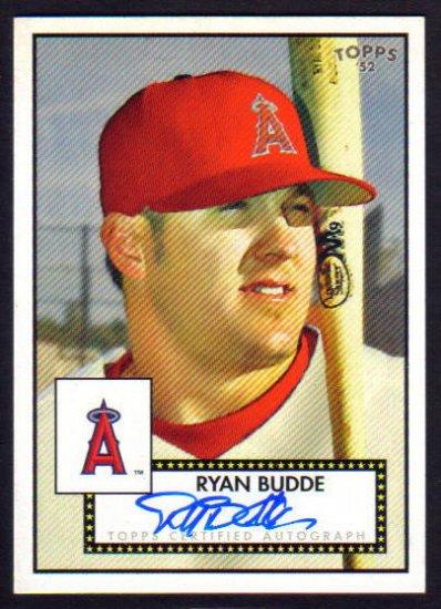 RYAN BUDDE - 2007 Topps 52 - Autograph
