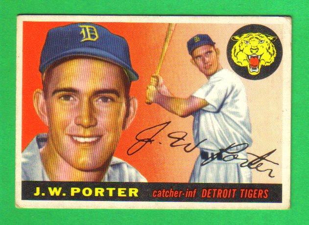 1955 Topps - J.W. PORTER - Detroit Tigers