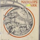 Noah's and Namanh's Ark by Charlotte Pomerantz