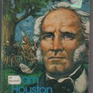 Sam Houston of Texas by Matthew Grant