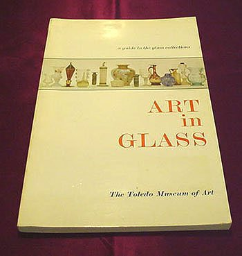 ART IN GLASS VINTAGE SOFTCOVER BY THE TOLEDO MUSEUM OF ART