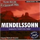 Mendelssoh V1 ( Heard Before Class Hits )