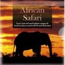 Moods of Nature - African Safari ( Music )