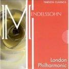 Mendelssohn - London Philnarmonic Music