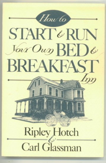 How to Start and Run your own Bed & Breakfast book
