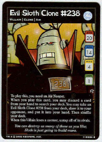 Neopets CCG #110 Evil Sloth Clone #238 Uncommon Card