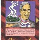Illuminati George Bush New World Order Game Trading Card