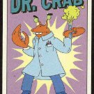 Simpsons 1993 Radioactive Man #R2 Dr. Crab Chase Card