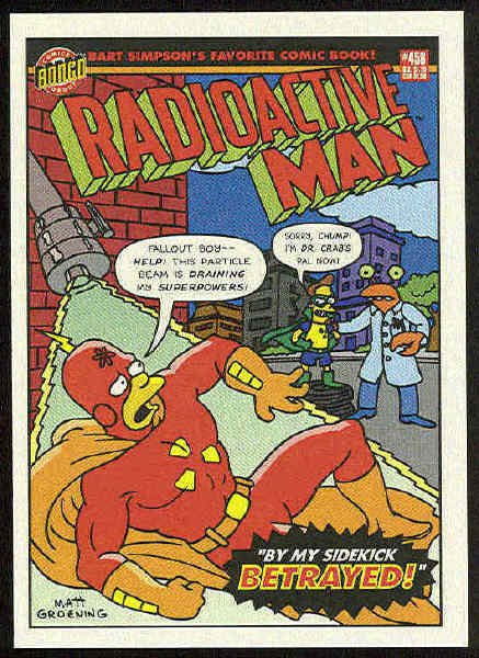 Simpsons 1993 Radioactive Man #R7 Betrayed Chase Card