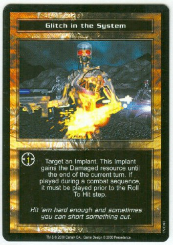Terminator CCG Glitch In The System Precedence Game Card