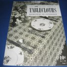 Tablecloths heirlooms of tomorrow crochet pattern