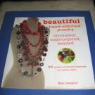Beautiful hand stitched jewelry crocheted embroidered beaded