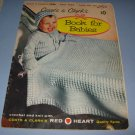 Coats and clarks book for babies book no.510 crochet and knit patterns