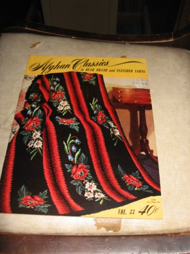 Afghan Classics in Bear brand and Fleisher yarns 33 crochet patterns
