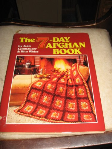 The 7 Day Afghan Book by Jean Leinhauser and Rita Weiss crochet patterns