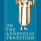 On the Apostolic Tradition - Hippolytus