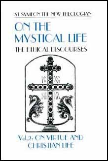 On the Mystical Life - Symeon the New Theologian (Vol. 2)