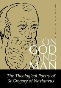 On God and Man - Gregory of Nazianzus
