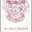 On the Christian Sacraments - Cyril of Jerusalem