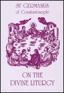 On the Divine Liturgy - Germanus