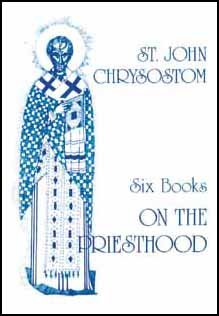 On the Priesthood - John Chrysostom