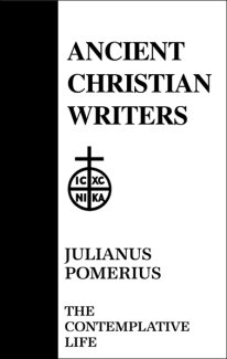 The Contemplative Life - Julianus Pomeruis