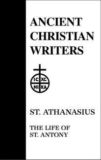 The Life of Antoni - Athanasius