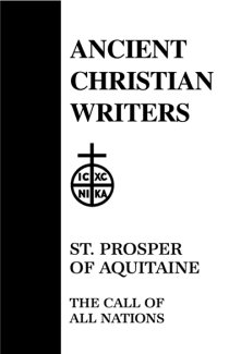 The Call of All Nations - Prosper of Aquitaine