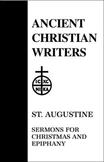 Sermons for Christmas and Epiphany - Augustine