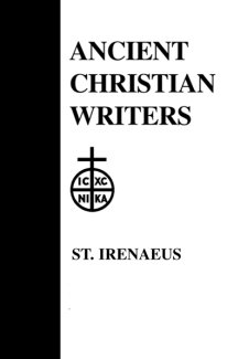 Proof of the Apostolic Preaching - Irenaeus