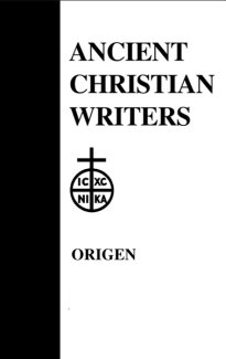 Song of Songs, Commentary and Homilies - Origen