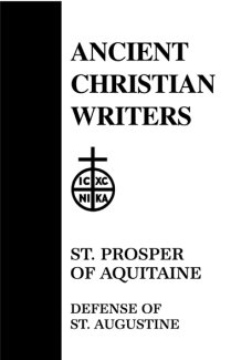 Defense of Augustine - Prosper of Aquitaine