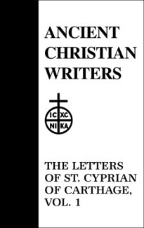 Letters (Volume 1) - Cyprian of Carthage